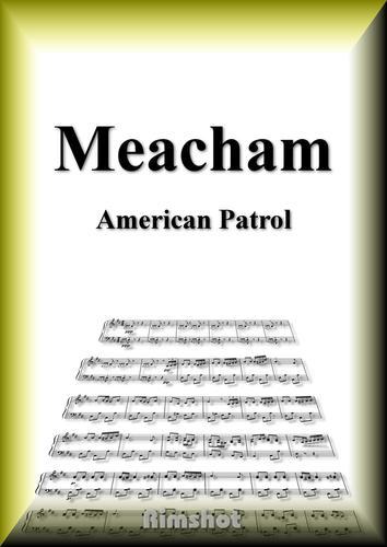 ミーチャム アメリカンパトロール ピアノ・ソロ / Frank White Meacham