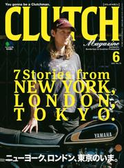 CLUTCH Magazine Vol.79 / CLUTCH編集部