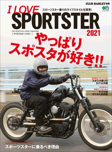 I LOVE SPORTSTER 2021 / CLUB HARLEY編集部