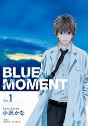 BLUE MOMENT ブルーモーメント Vol.1 / 小沢かな