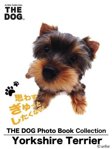 THE DOG Photo Book Collection Yorkshire Terrier / artlist