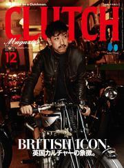 CLUTCH Magazine Vol.82 / CLUTCH編集部