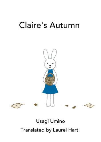 Claire's Autumn / うみのうさぎ