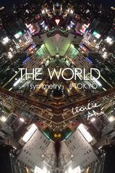 :THE WORLD - 「symmetry」#Tokyo