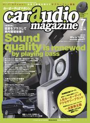 car audio magazine  2021年7月号 vol.140 / カーオーディオマガジン編集部